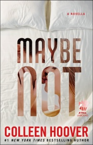 [RESENHA] Maybe Not - Colleen Hoover